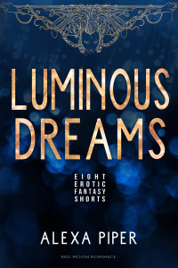 LUMINOUS DREAMS cover